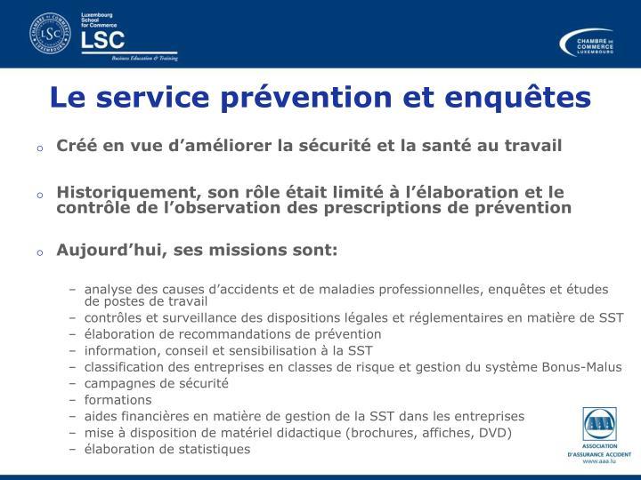 Le service prévention et enquêtes