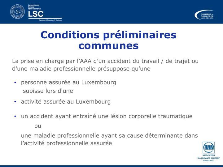 Conditions préliminaires