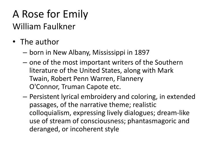 A Rose For Emily By William Faulkner Literary Analysis
