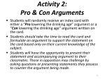 activity 2 pro con arguments
