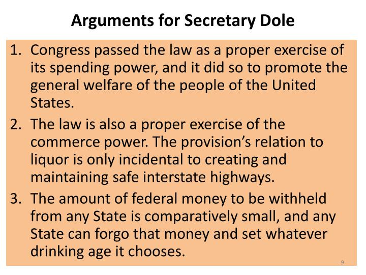 Arguments for Secretary Dole