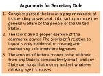 arguments for secretary dole