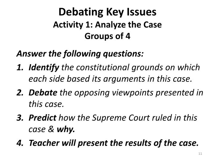 Debating Key Issues