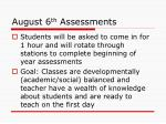 august 6 th assessments