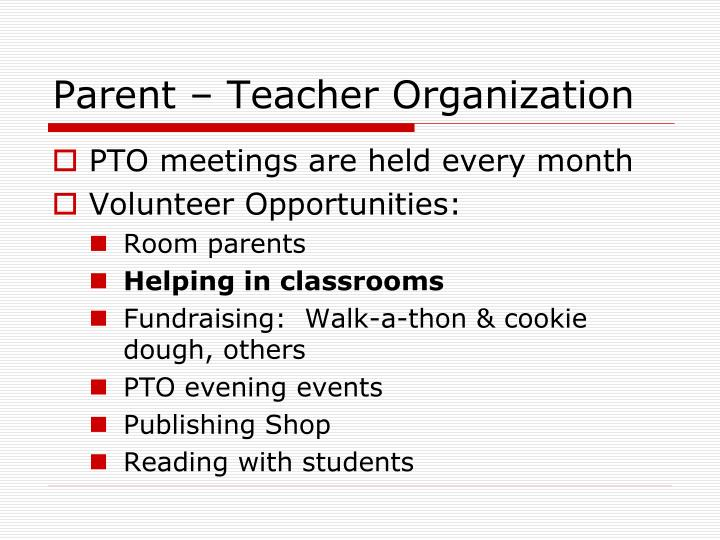 Parent – Teacher Organization