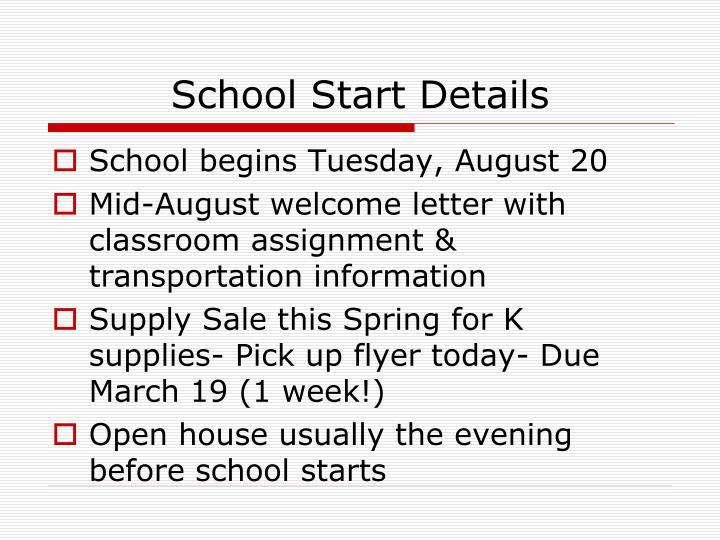 School Start Details