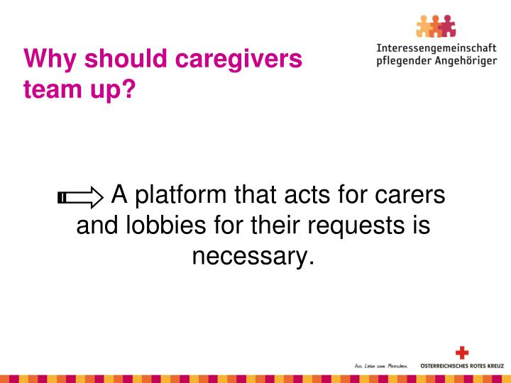 Why should caregivers team up?
