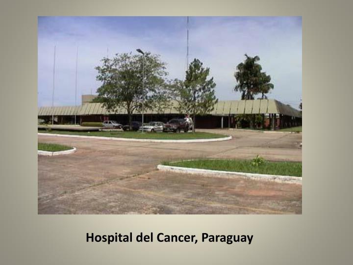 Hospital del Cancer, Paraguay