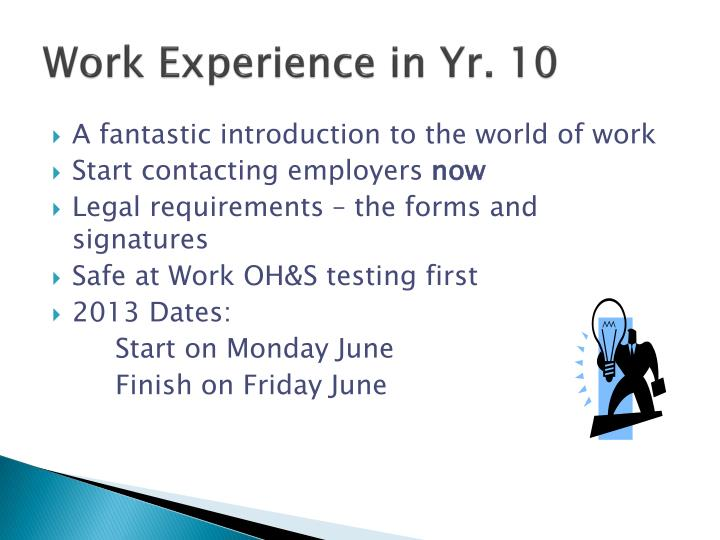 Work Experience in Yr. 10