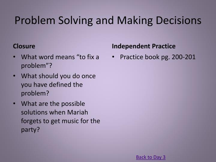 Problem Solving and Making Decisions