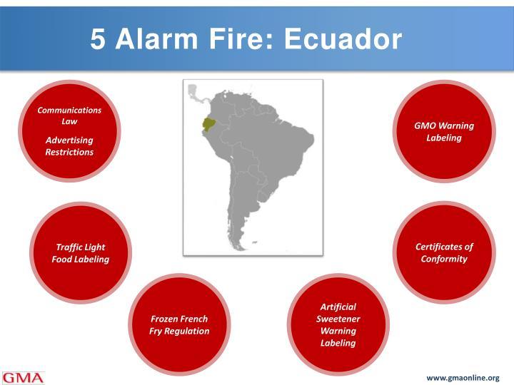 5 Alarm Fire: Ecuador