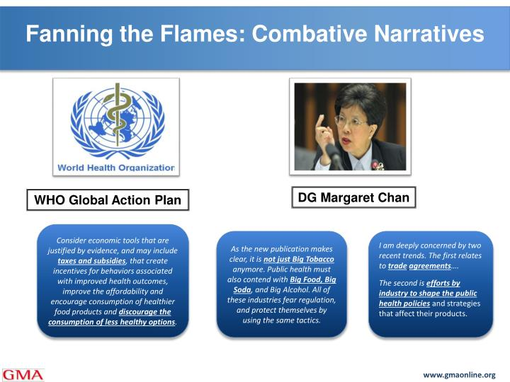 Fanning the Flames: Combative Narratives