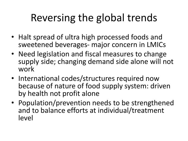 Reversing the global trends