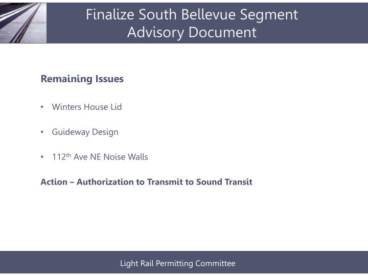 Finalize south bellevue segment advisory document