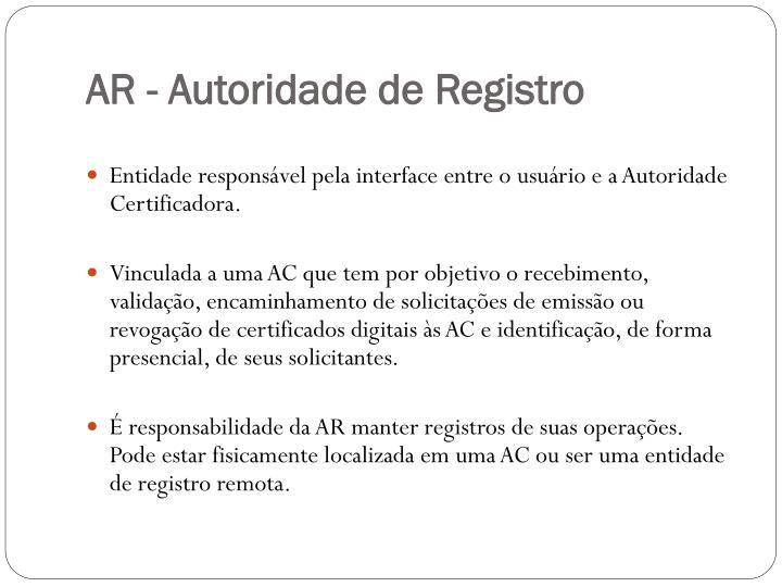 AR - Autoridade de Registro