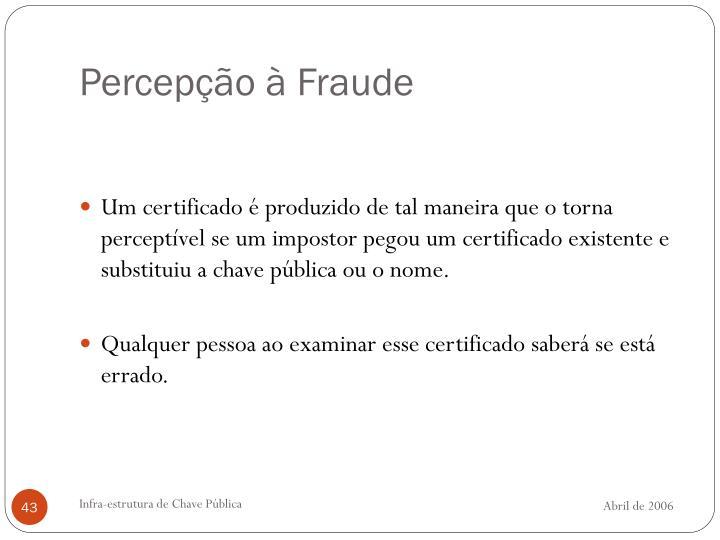 Percepção à Fraude
