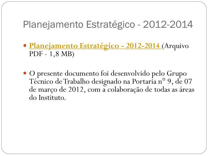 Planejamento Estratégico - 2012-2014