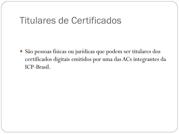 Titulares de Certificados