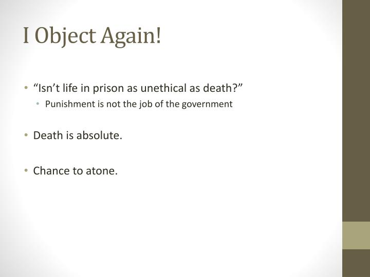 I Object Again!