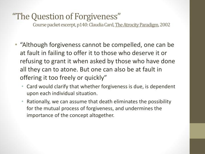 """The Question of Forgiveness"""