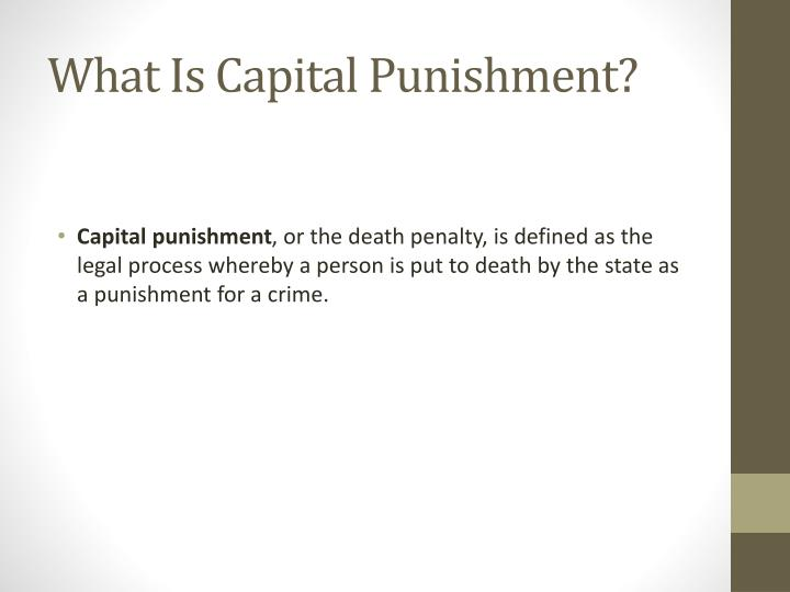 What is capital punishment