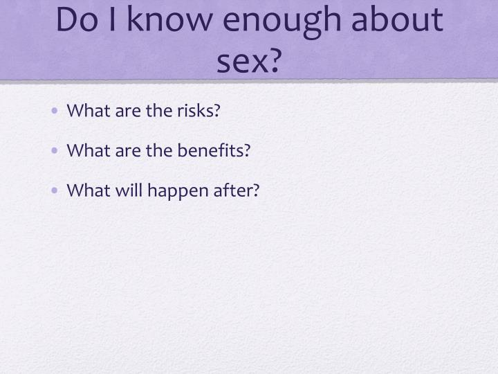 Do I know enough about sex?