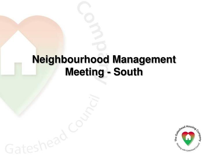 Neighbourhood Management Meeting - South