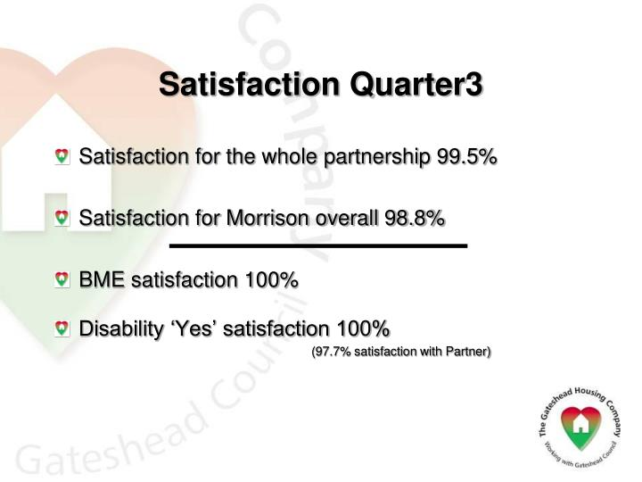 Satisfaction Quarter3