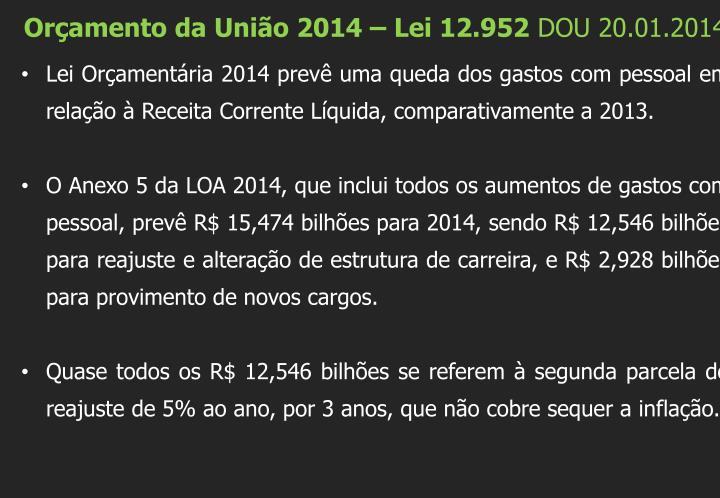 Orçamento da União 2014 – Lei 12.952