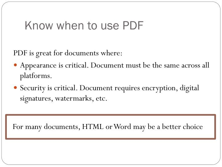 Know when to use PDF