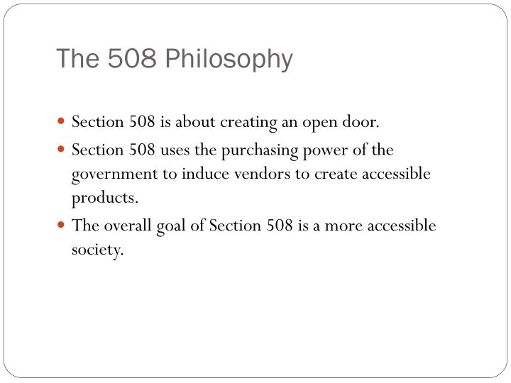 The 508 Philosophy