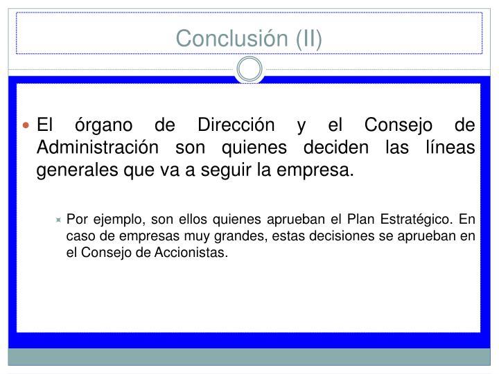 Conclusión (II)