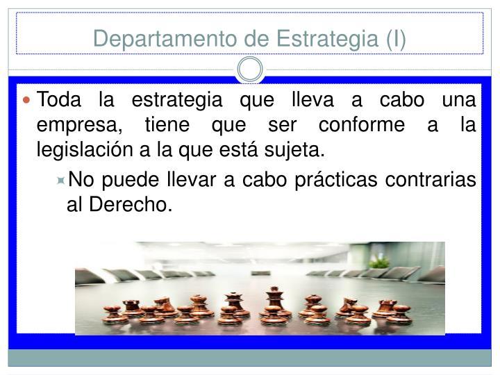 Departamento de Estrategia (I)