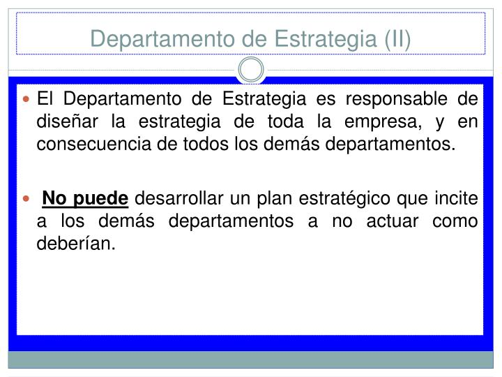 Departamento de Estrategia (II)
