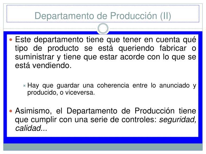 Departamento de Producción (II)