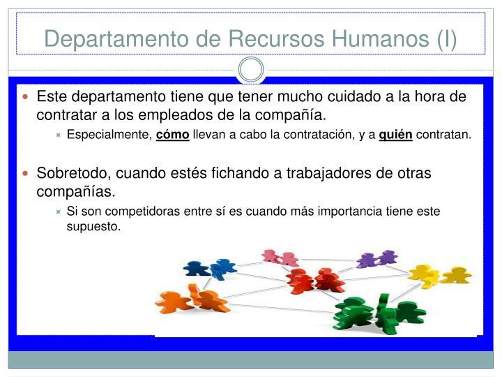 Departamento de Recursos Humanos (I)