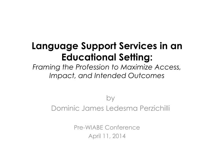 Language Support Services in an Educational Setting: