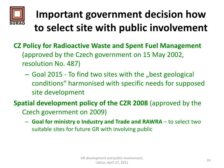 Important government decision how to select site with public involvement