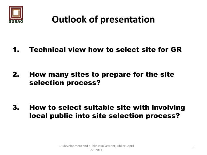 Outlook of presentation