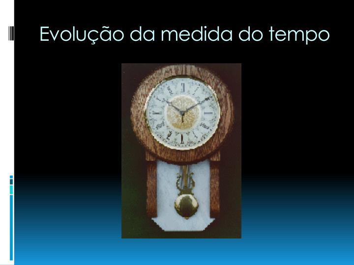Evolução da medida do tempo