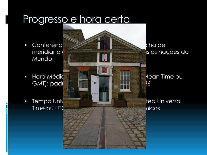 Progresso e hora certa
