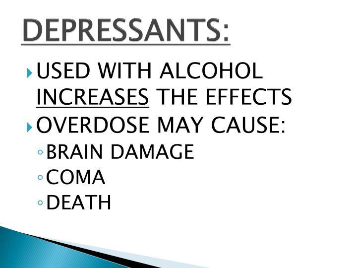 DEPRESSANTS: