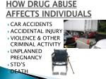 how drug abuse affects individuals
