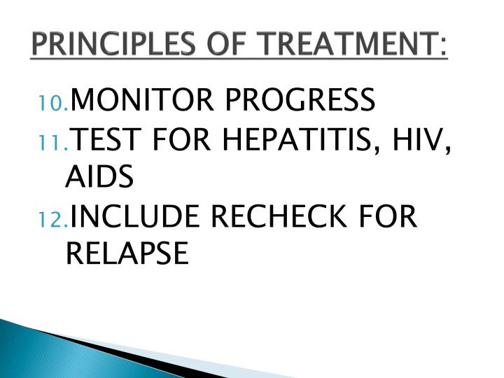 PRINCIPLES OF TREATMENT: