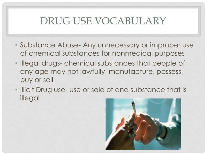 Drug Use Vocabulary