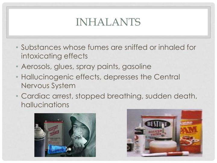 Inhalants