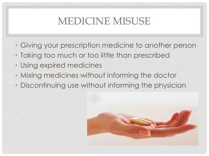 Medicine Misuse