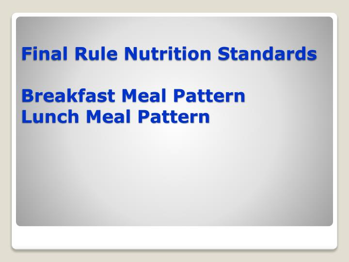 Final Rule Nutrition Standards