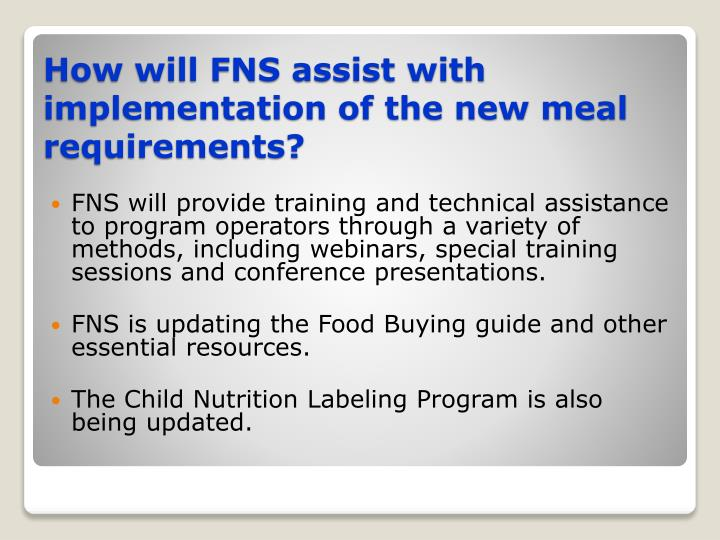 FNS will provide training and technical assistance to program operators through a variety of methods, including webinars, special training sessions and conference presentations.
