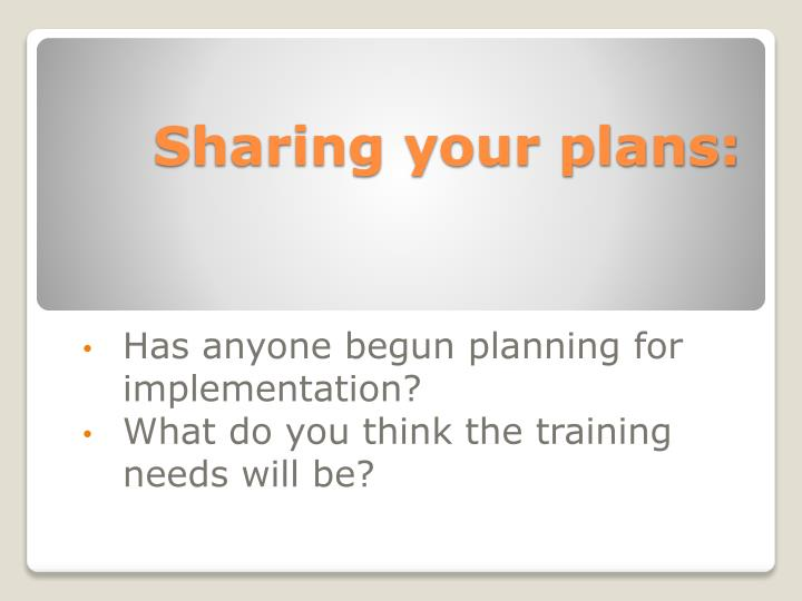 Sharing your plans: